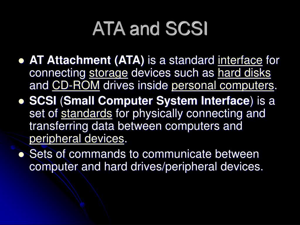 ATA and SCSI