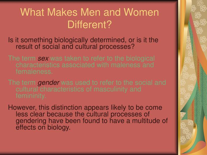 What makes men and women different