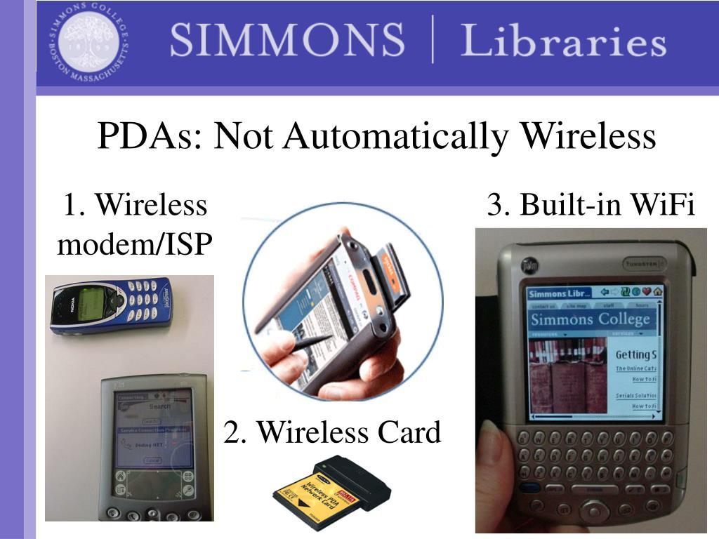 PDAs: Not Automatically Wireless