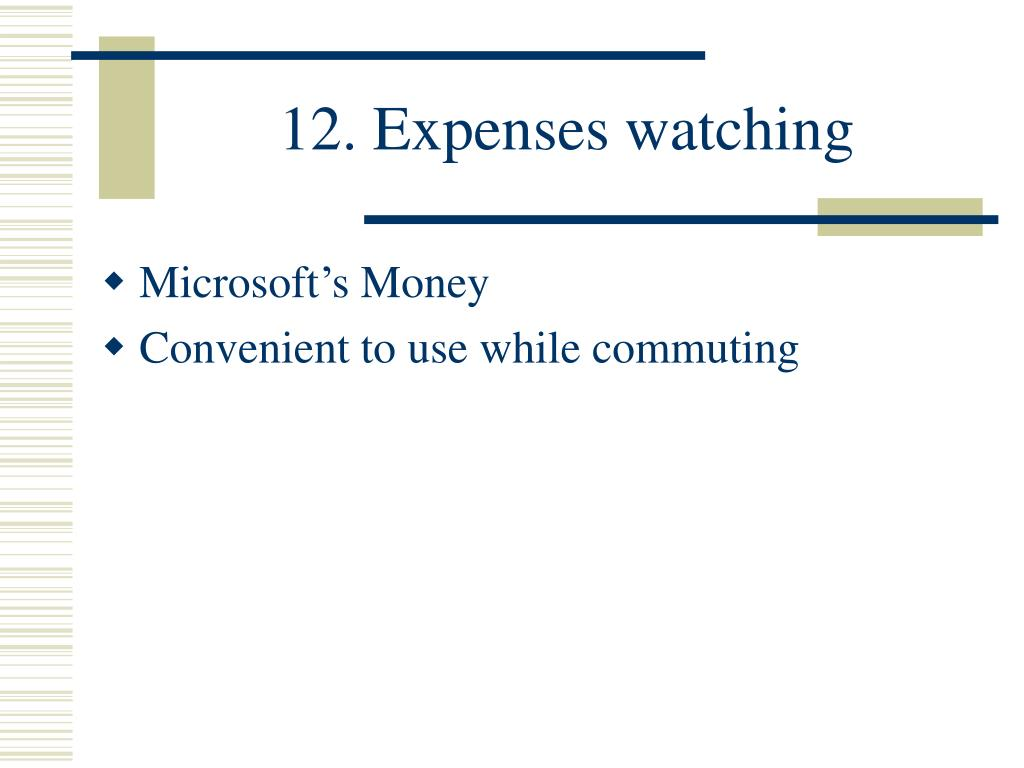 12. Expenses watching