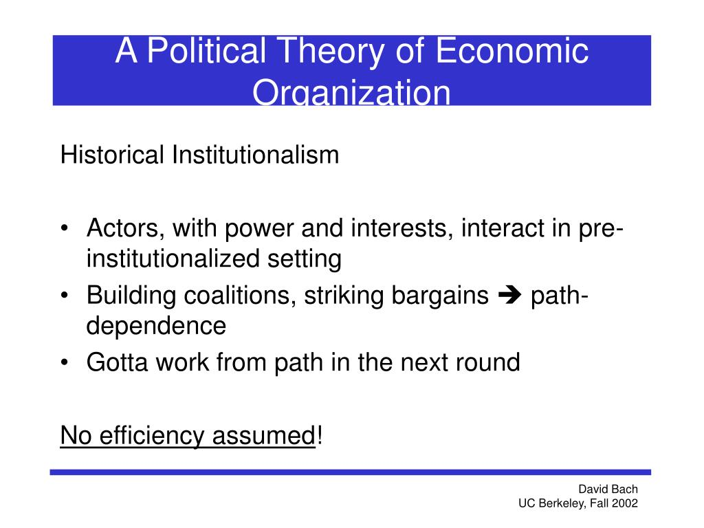 A Political Theory of Economic Organization