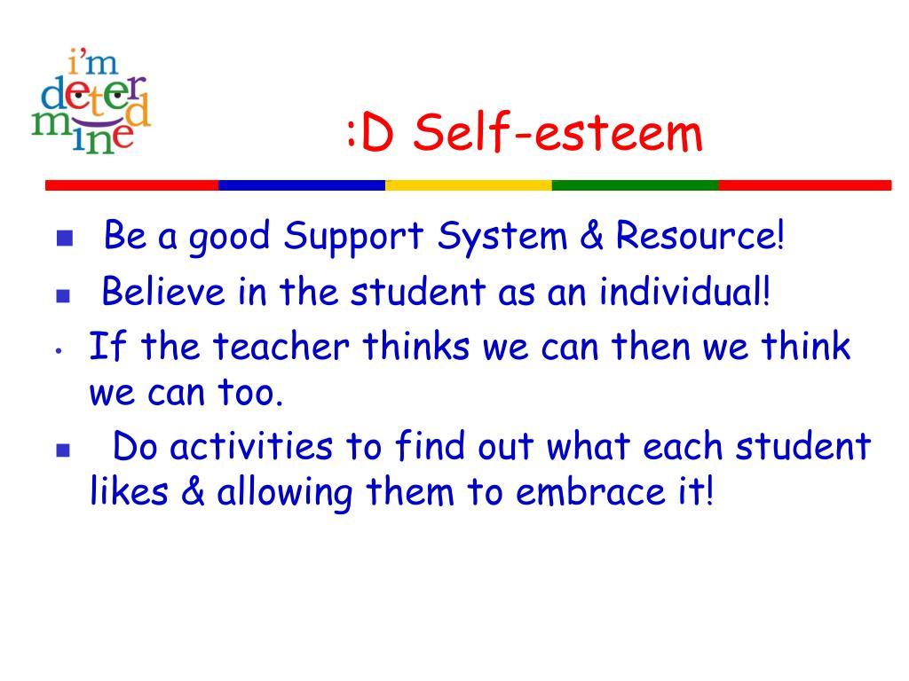 :D Self-esteem