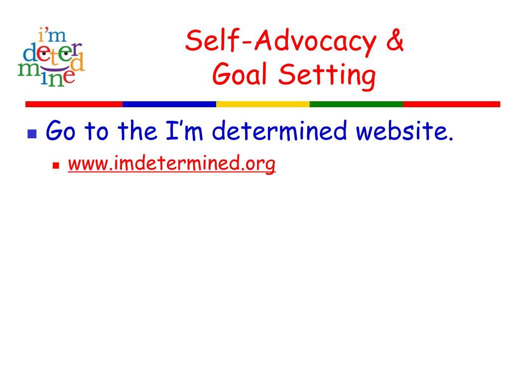 Self-Advocacy &