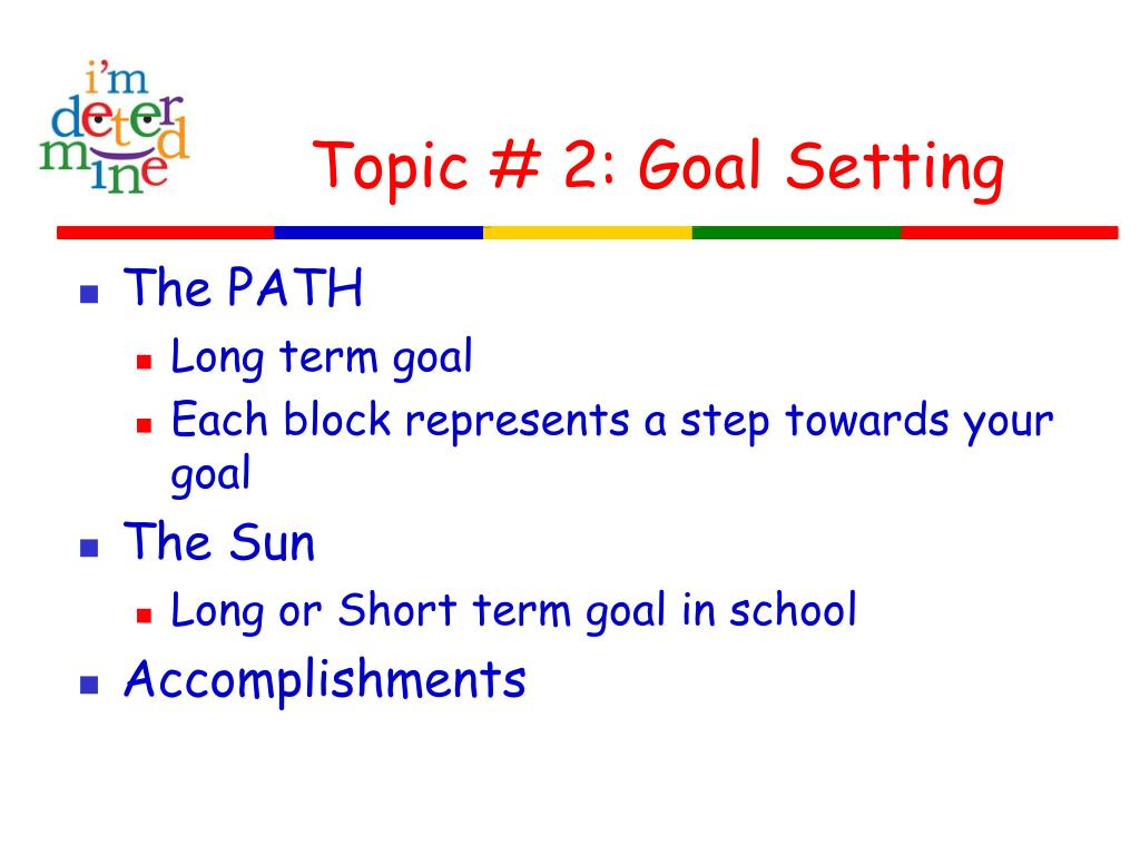 Topic # 2: Goal Setting