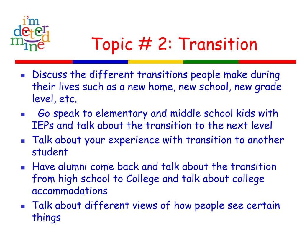 Topic # 2: Transition