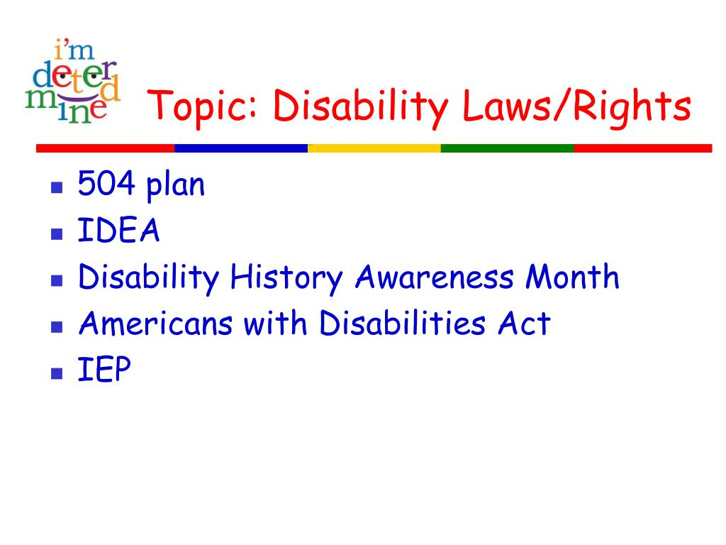Topic: Disability Laws/Rights