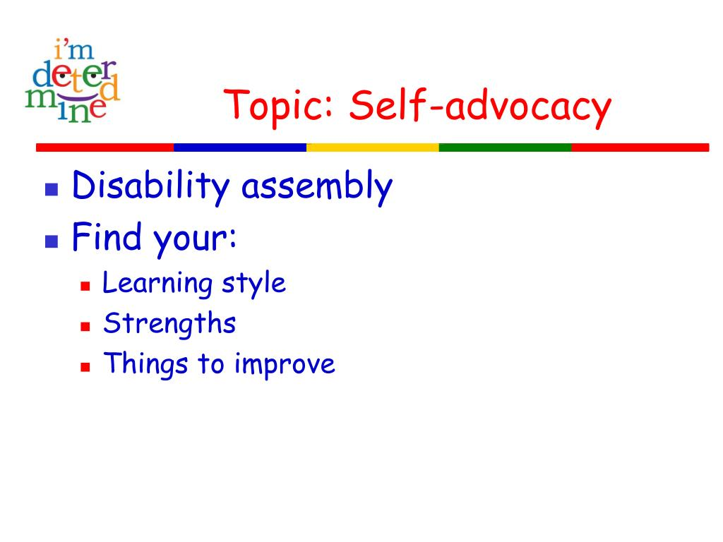 Topic: Self-advocacy