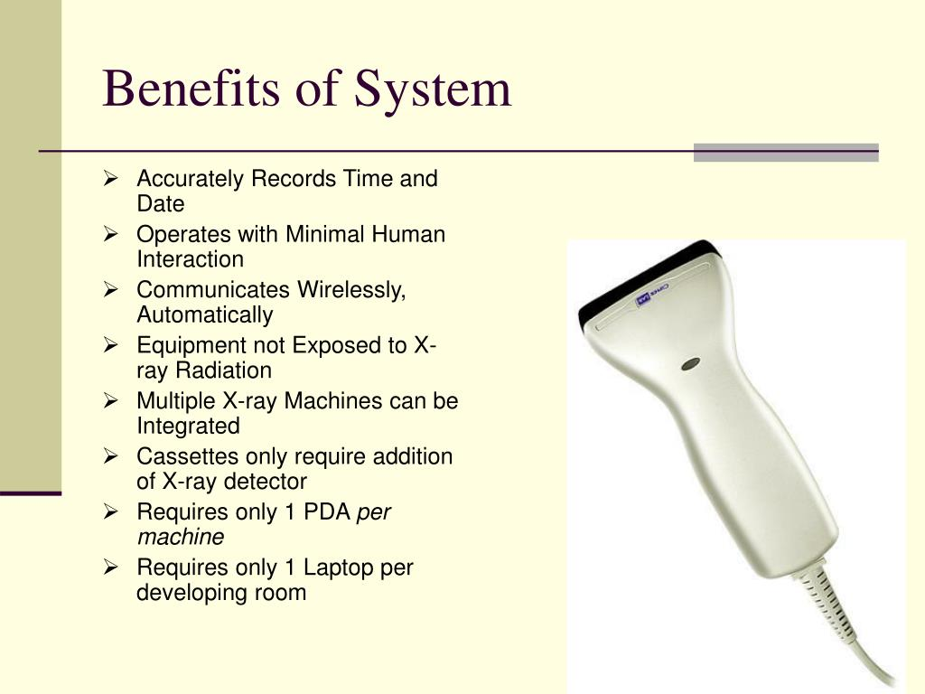 Benefits of System