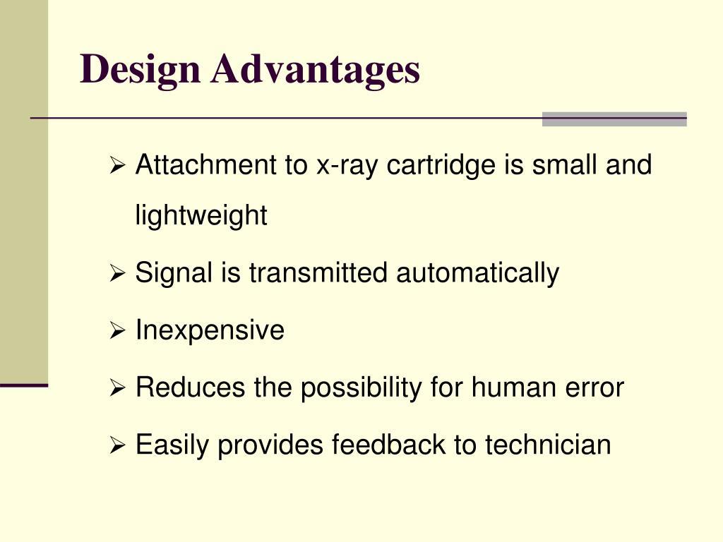 Design Advantages