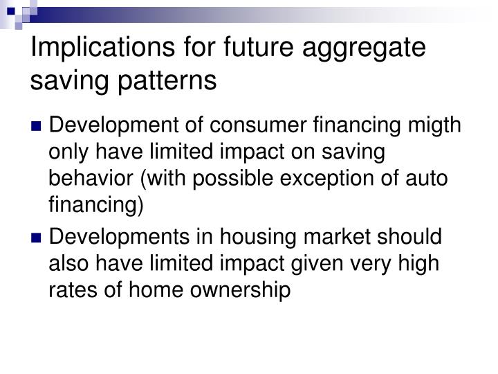 Implications for future aggregate saving patterns
