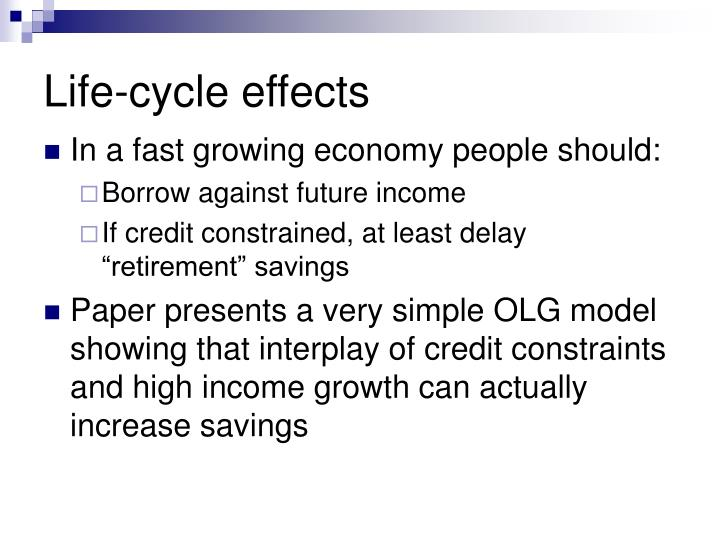Life-cycle effects