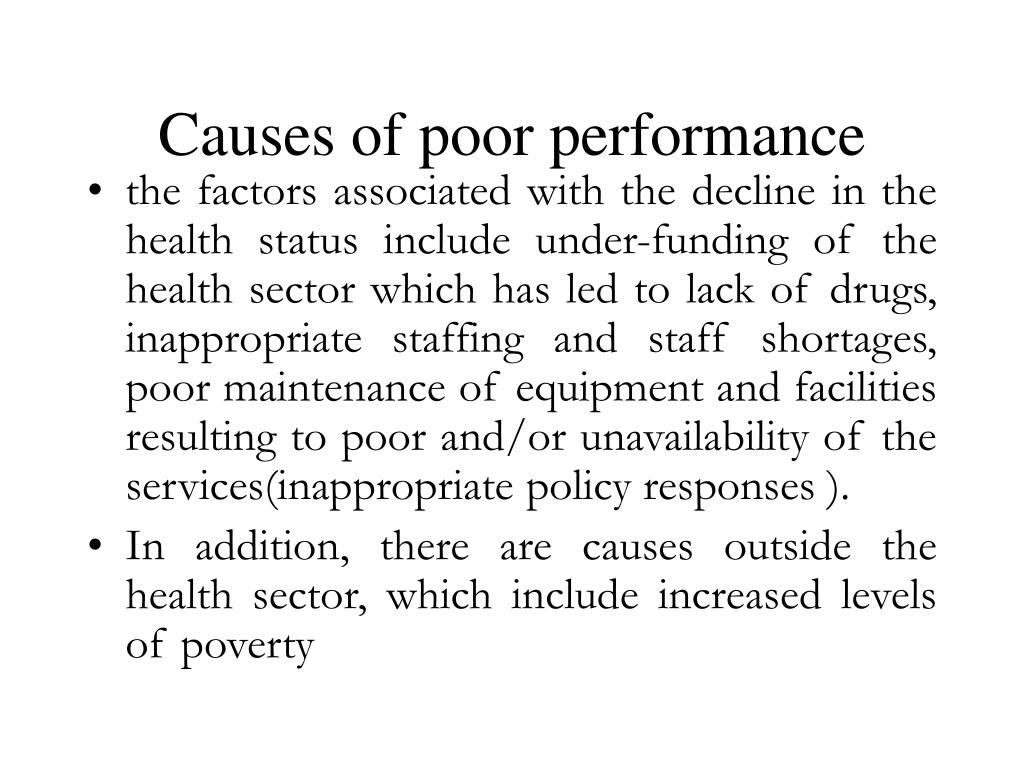 Causes of poor performance