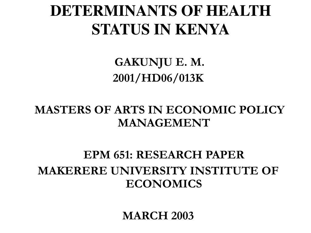 DETERMINANTS OF HEALTH STATUS IN KENYA