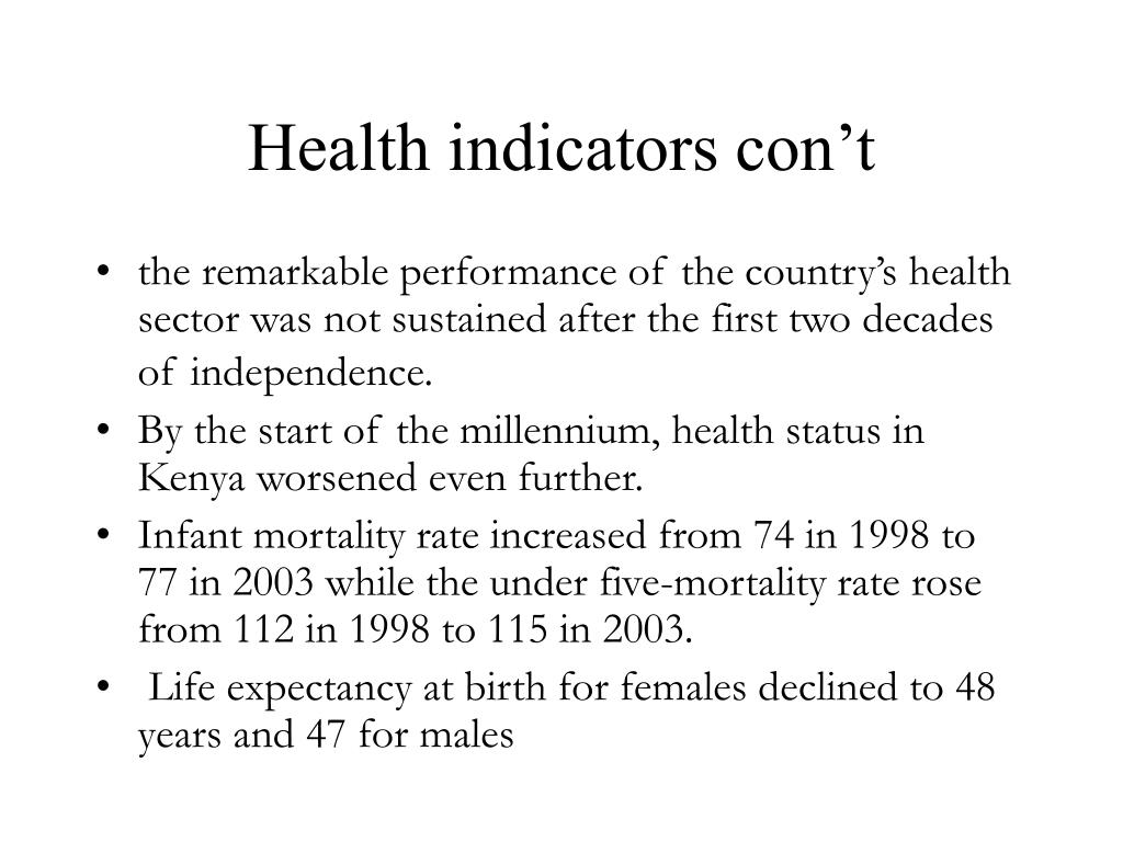 Health indicators con't