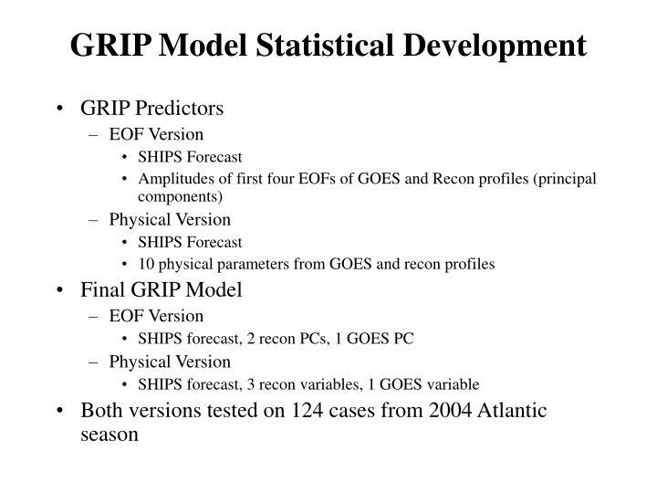 GRIP Model Statistical Development