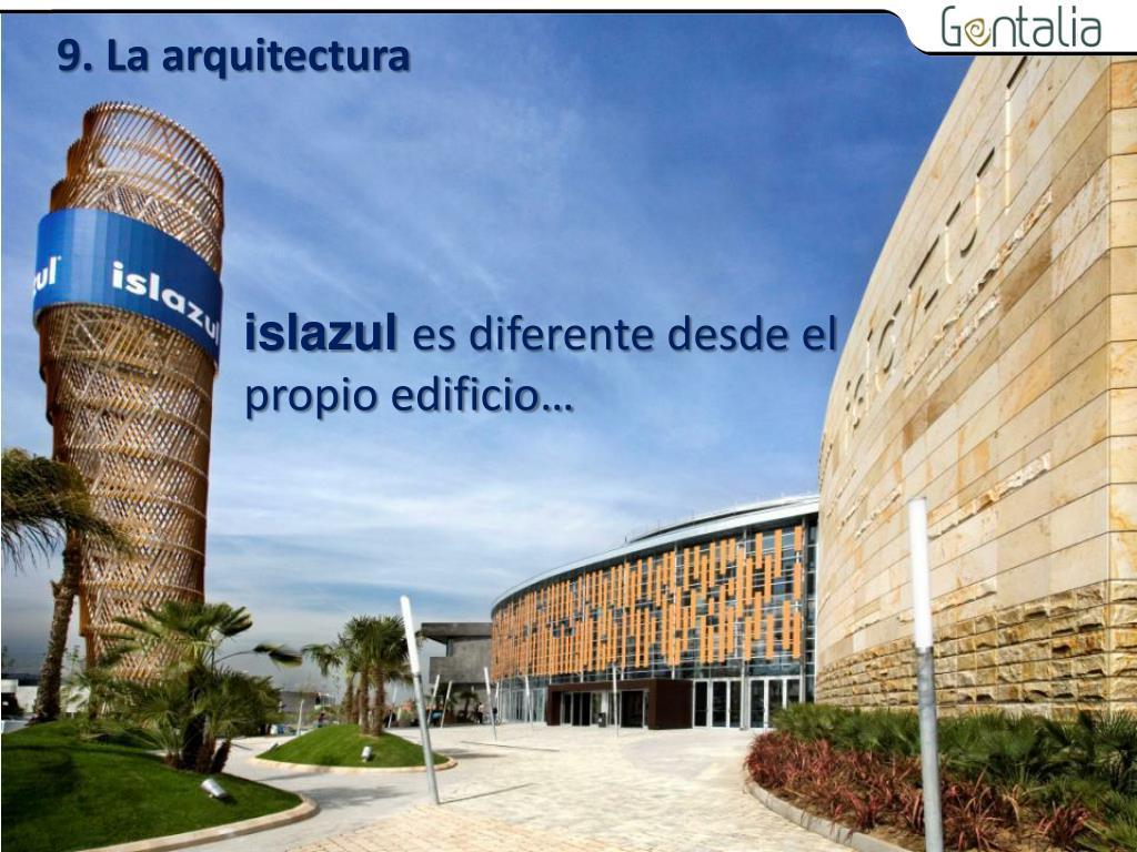 9. La arquitectura