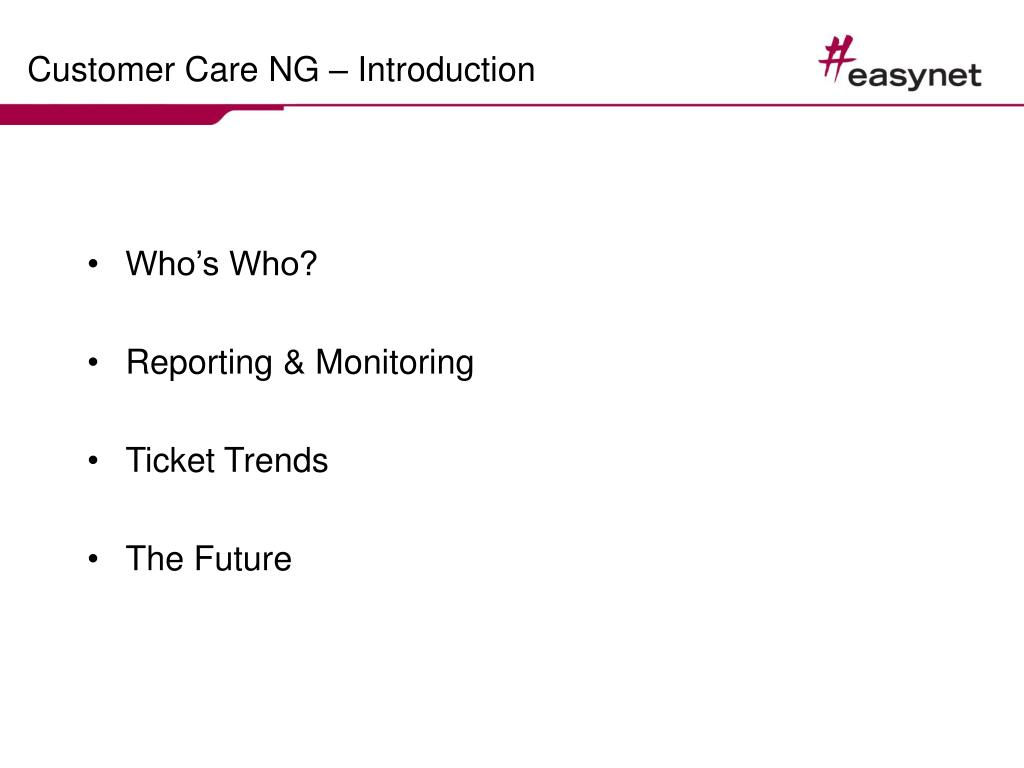 Customer Care NG – Introduction