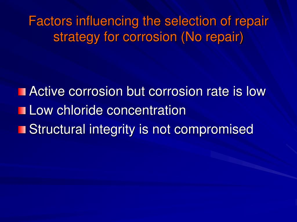 Factors influencing the selection of repair strategy for corrosion (No repair)