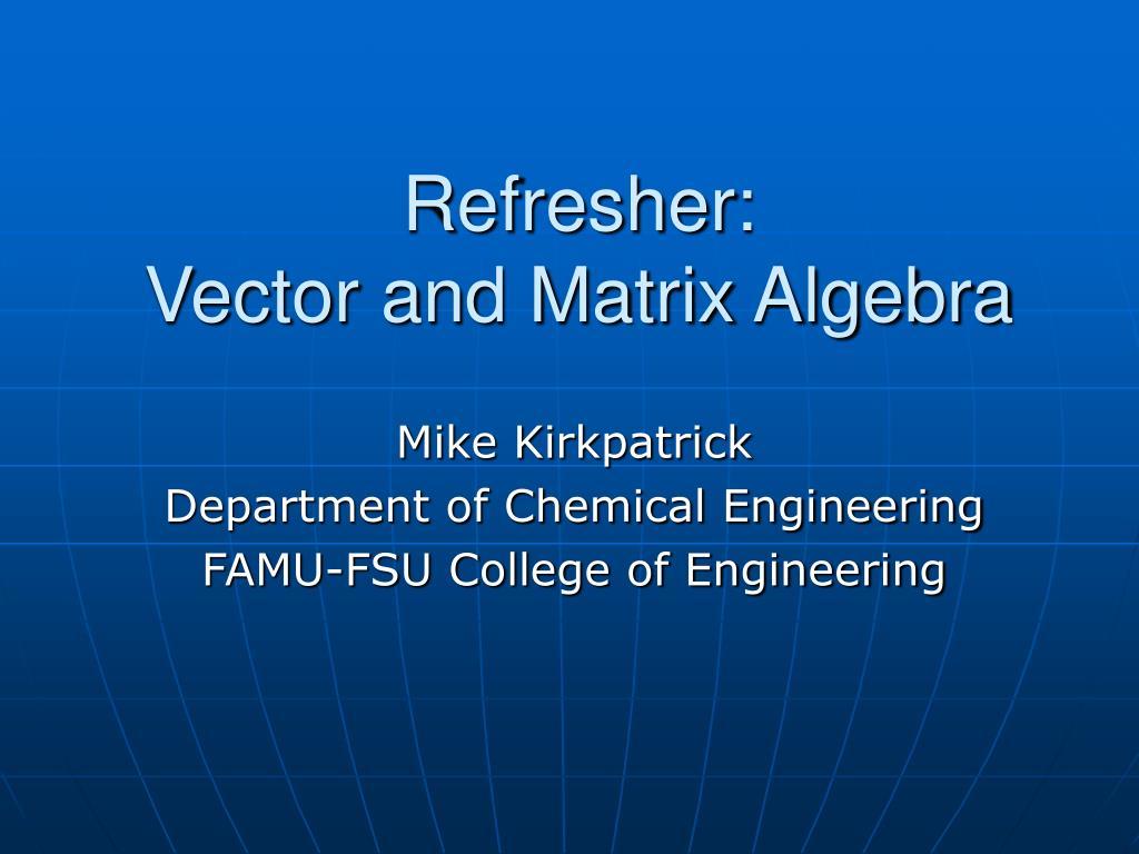 Refresher: