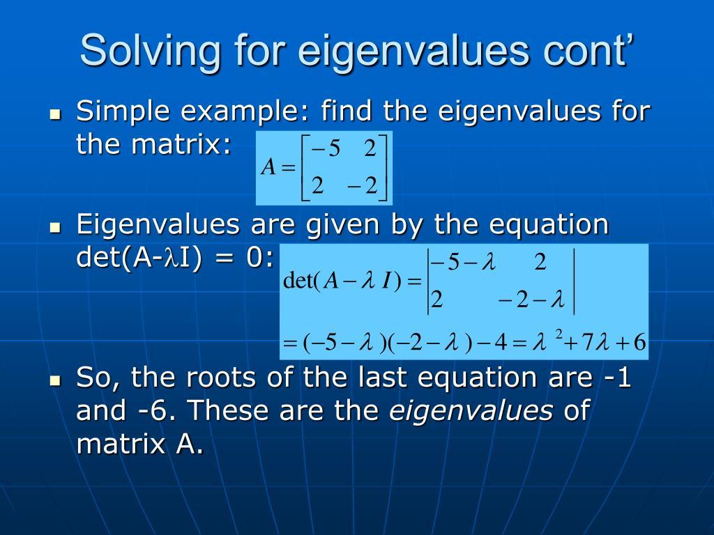 Solving for eigenvalues cont'