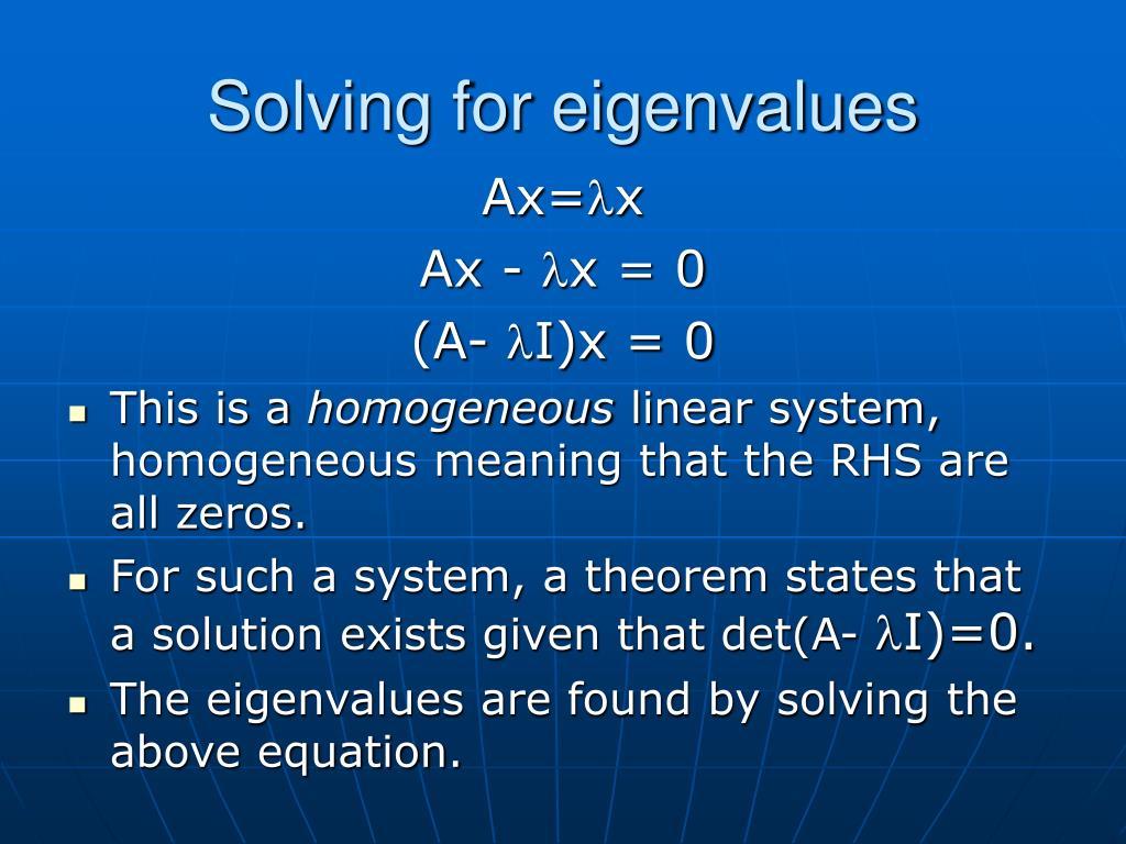 Solving for eigenvalues