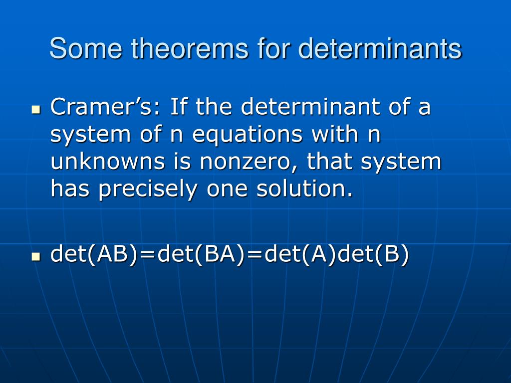 Some theorems for determinants