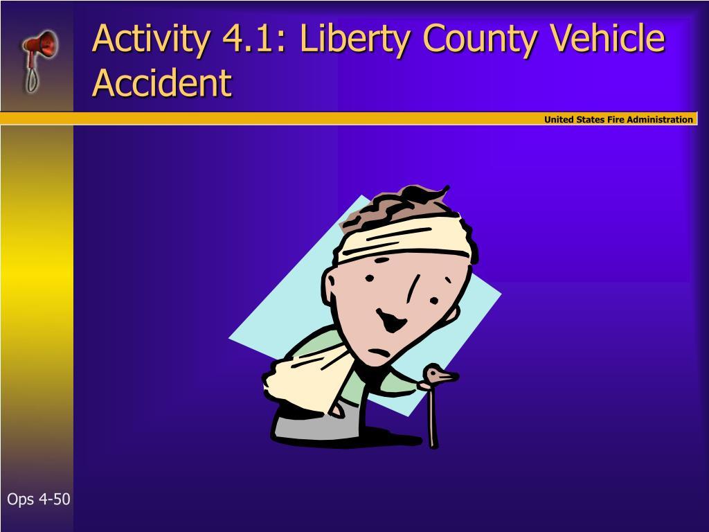 Activity 4.1: Liberty County Vehicle Accident