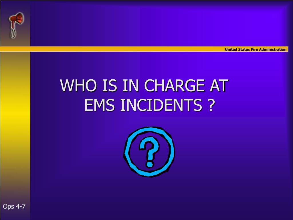 WHO IS IN CHARGE AT