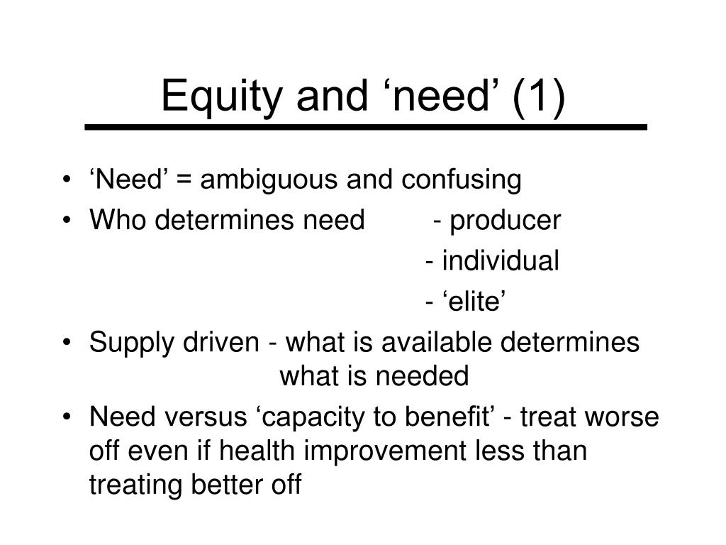 Equity and 'need' (1)