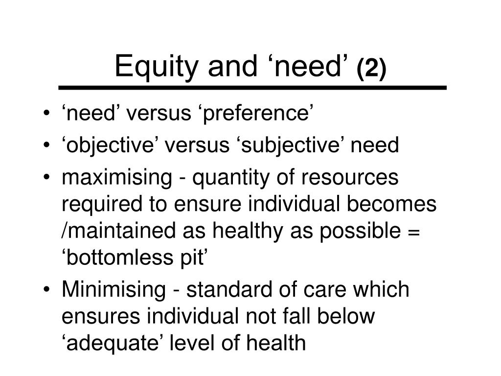 Equity and 'need'