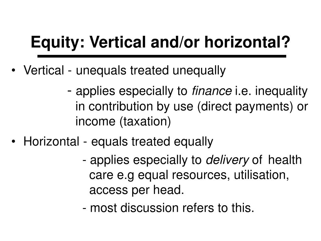 Equity: Vertical and/or horizontal?