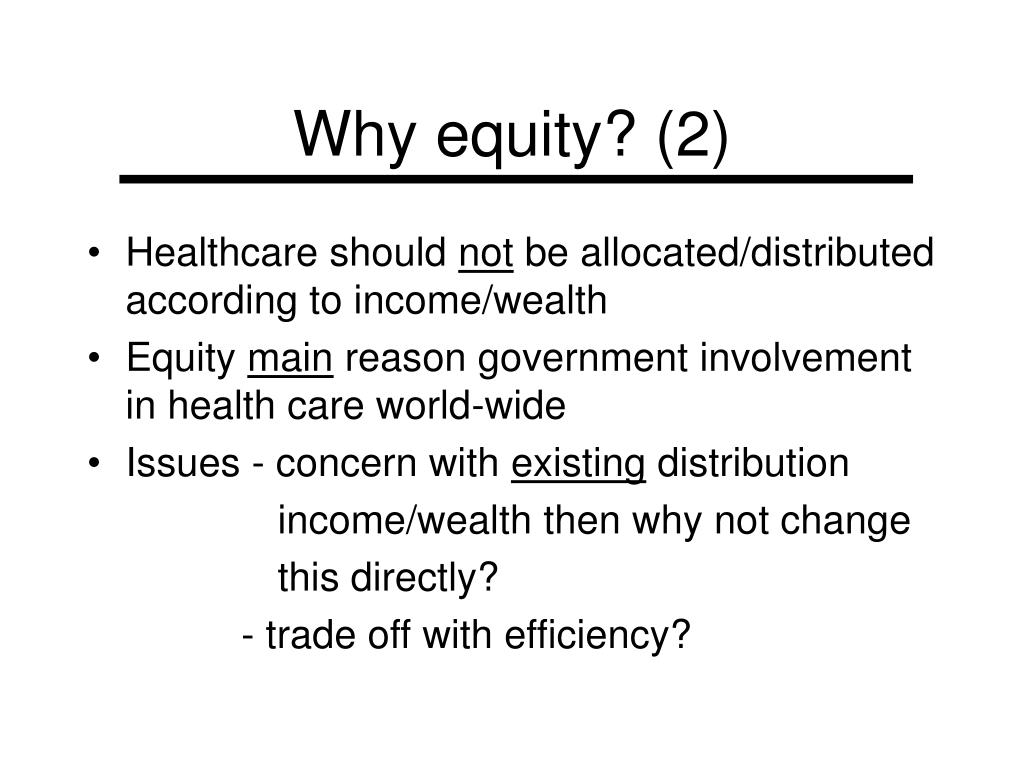 Why equity? (2)