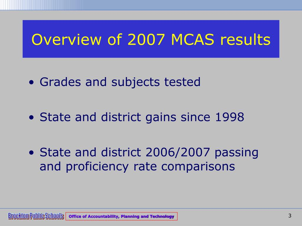 Overview of 2007 MCAS results