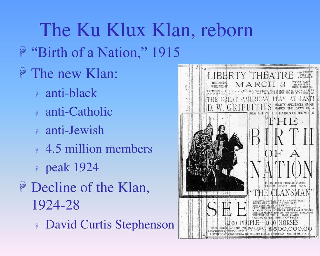 The Ku Klux Klan, reborn