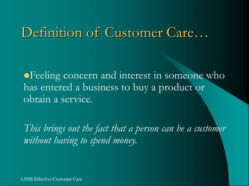 Definition of Customer Care…