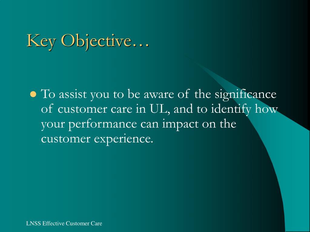 Key Objective…