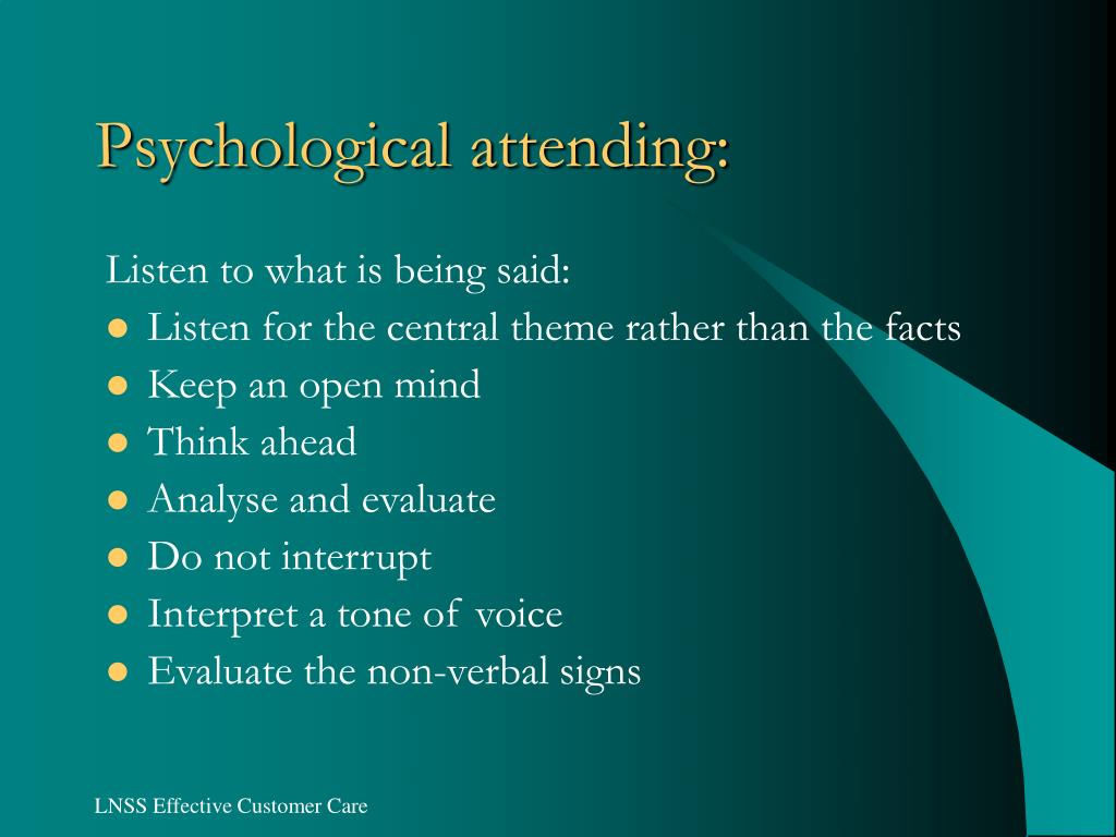 Psychological attending: