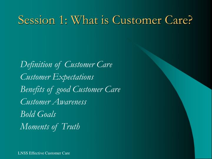 Session 1 what is customer care