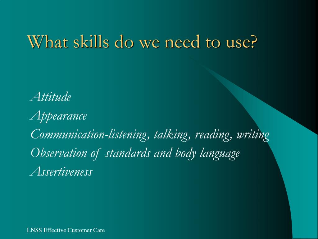 What skills do we need to use?