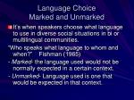language choice marked and unmarked