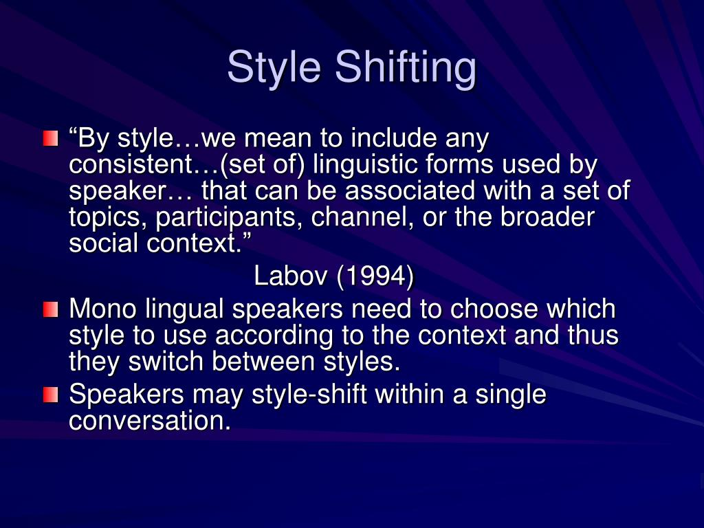 Style Shifting