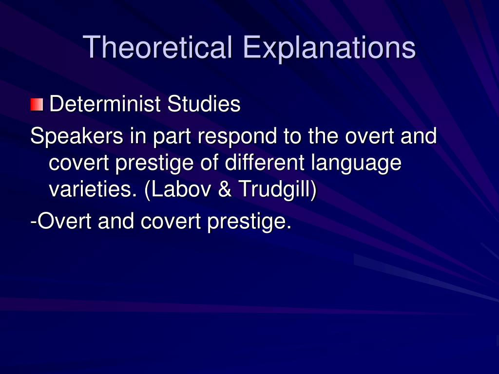 Theoretical Explanations