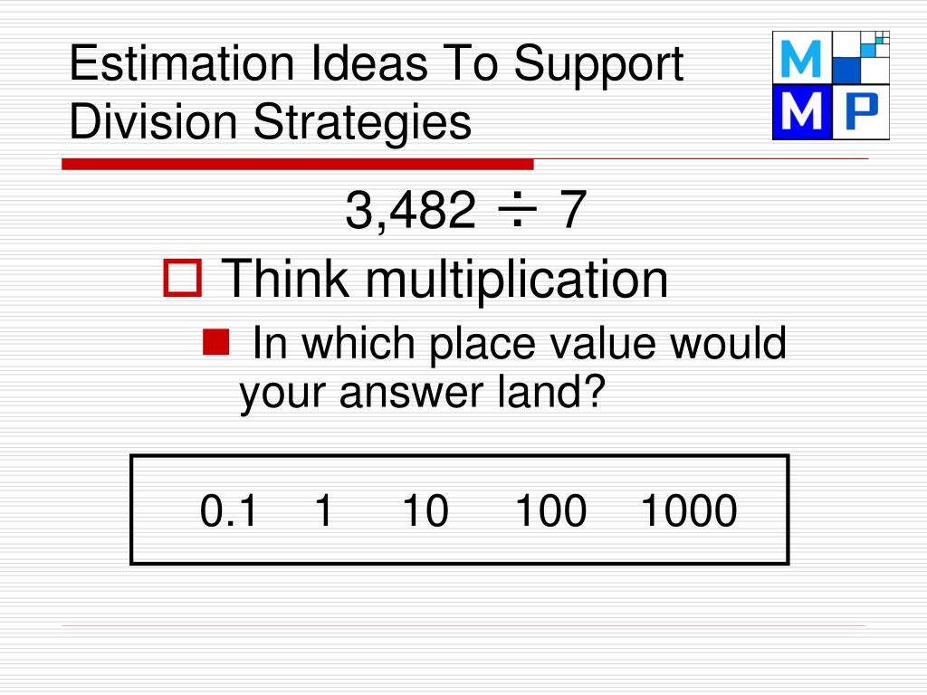 Estimation Ideas To Support Division Strategies
