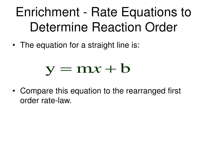 Enrichment rate equations to determine reaction order l.jpg