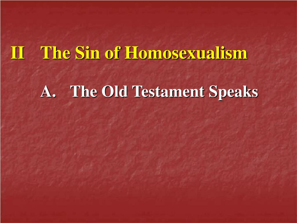 II	The Sin of Homosexualism
