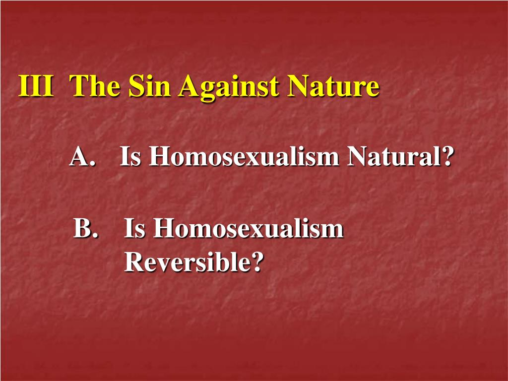 III	The Sin Against Nature