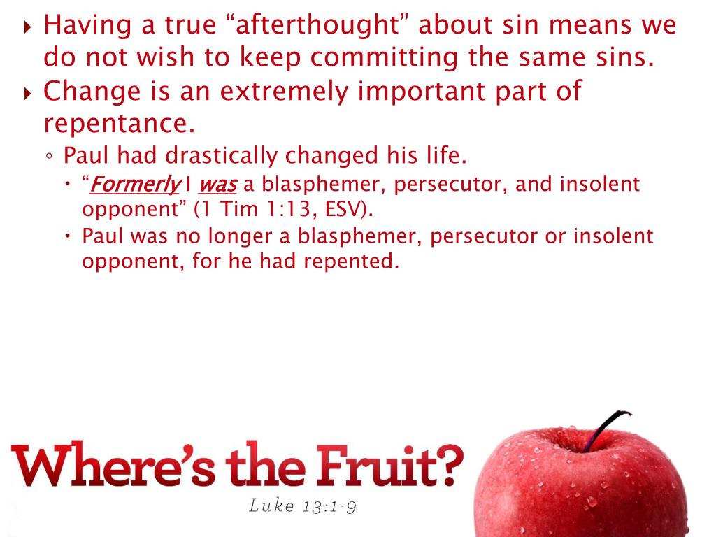 "Having a true ""afterthought"" about sin means we do not wish to keep committing the same sins."