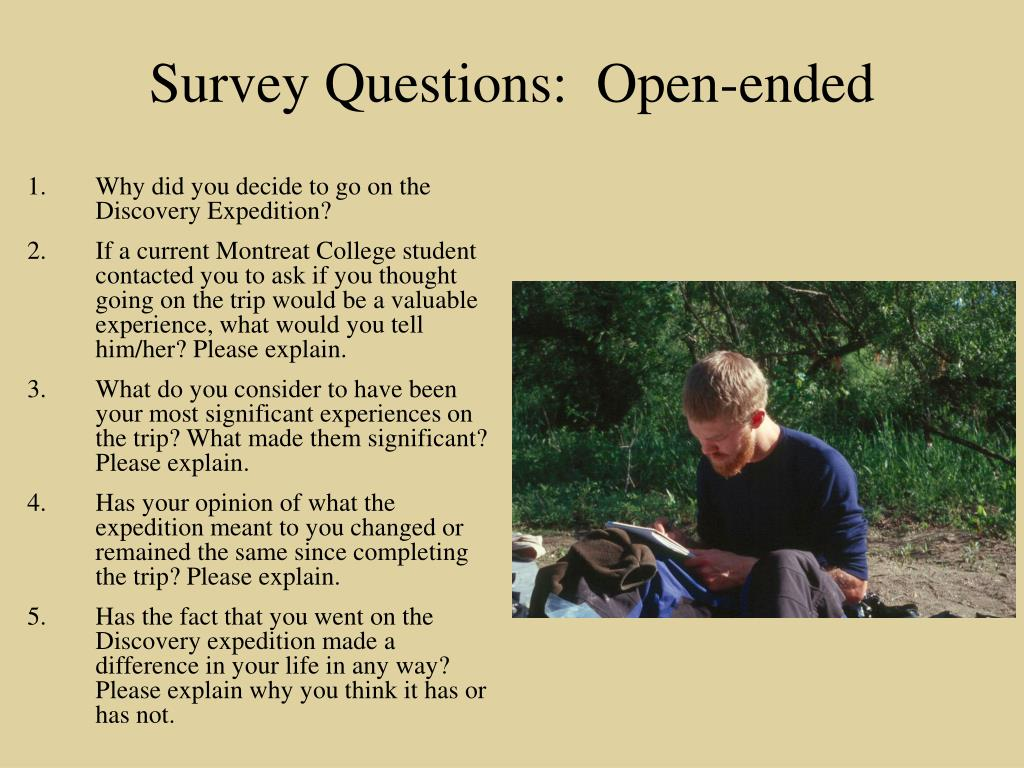 Survey Questions:  Open-ended