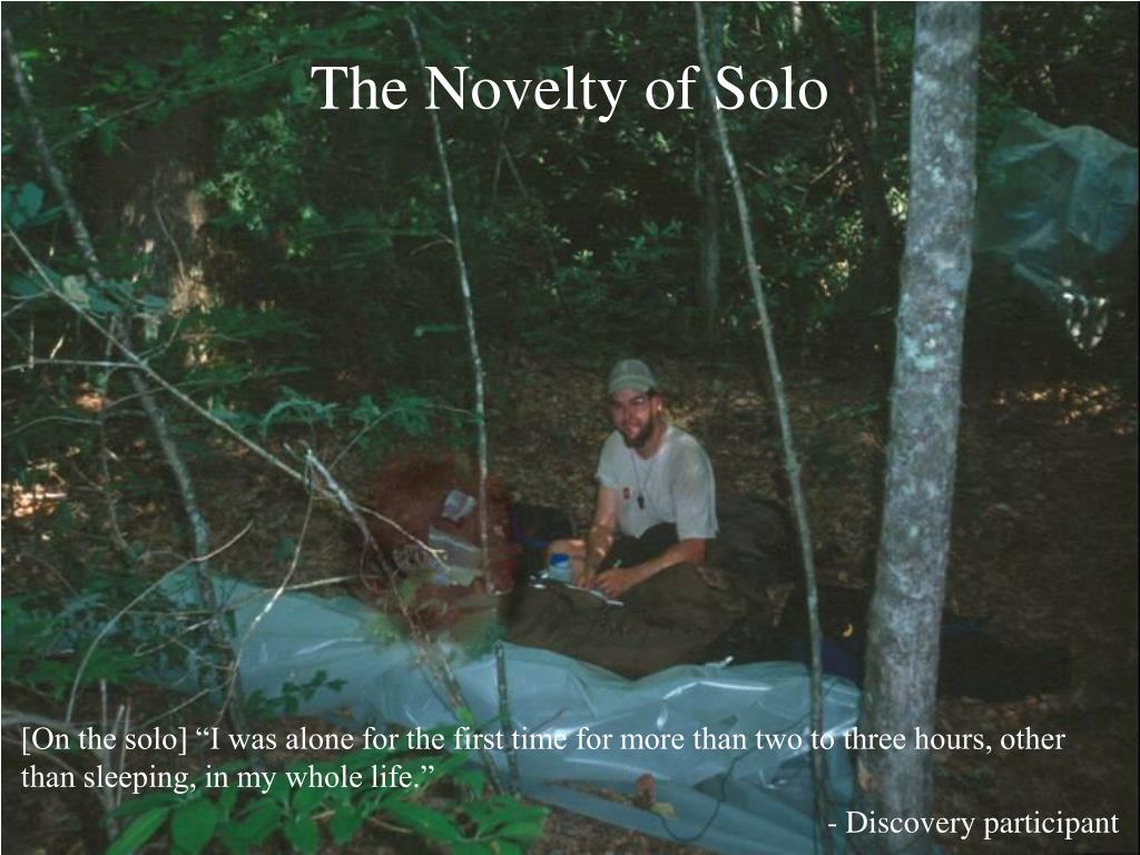 The Novelty of Solo