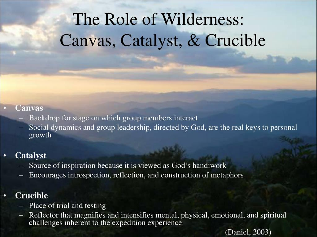 The Role of Wilderness: